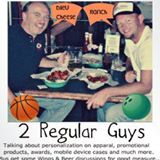 2 Regular Guys Podcast on 6/28/13