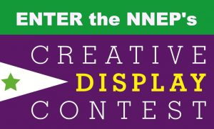 Button Enter the NNEP's Creative Display Contest